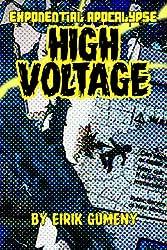 High Voltage (Exponential Apocalypse Book 3) (English Edition)