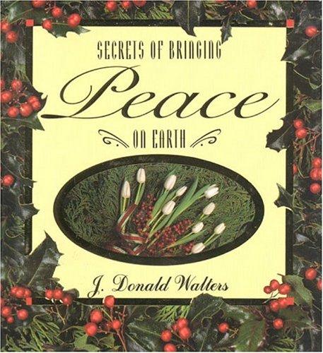Secrets of Bringing Peace on Earth (Secrets Gift Books)