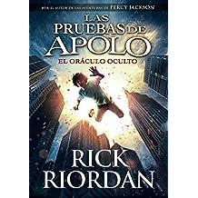 El Oráculo Oculto. Las Pruebas De Apolo 1 (SERIE INFINITA)