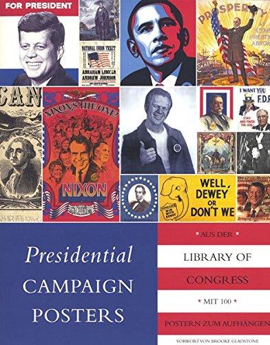 (Presidential Campaign Posters: Die besten Plakate aus 180 Jahren US-Wahlkampf)