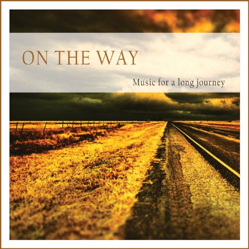 On the Way (Music for a Long Journey)