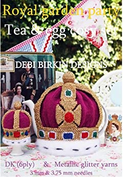 Royal Crown teacosy and Egg cosy tea set knitting pattern by [birkin, debi]
