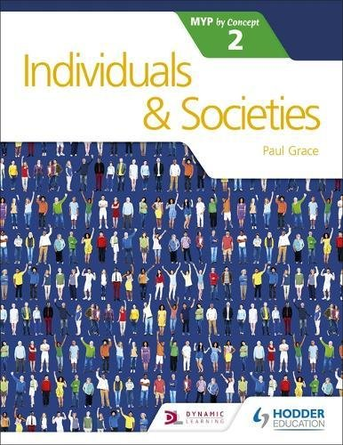 Individuals and Societies for the IB MYP 2 por Paul Grace