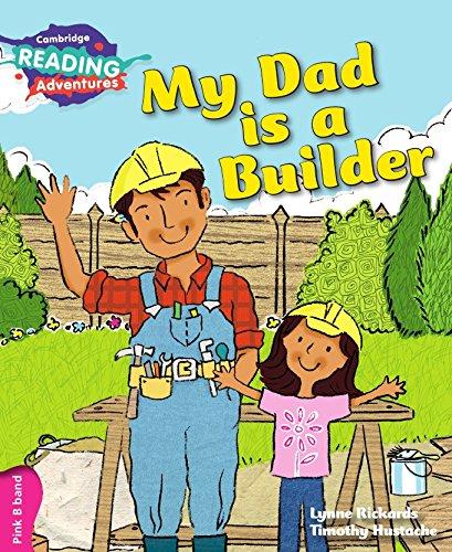 My dad is a builder