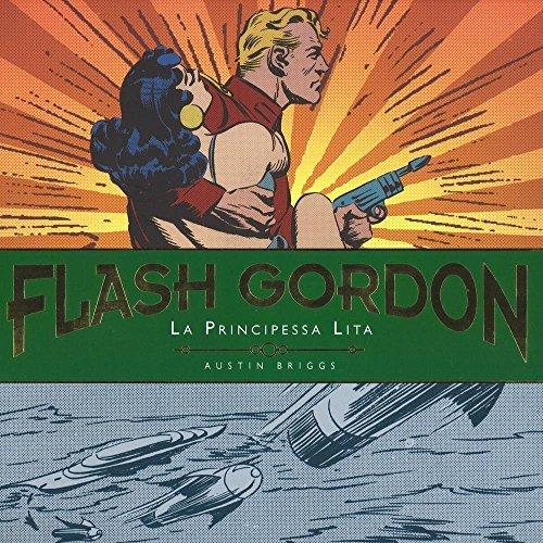 Download La principessa Lita. Flash Gordon. Tavole giornaliere (1940-1942)