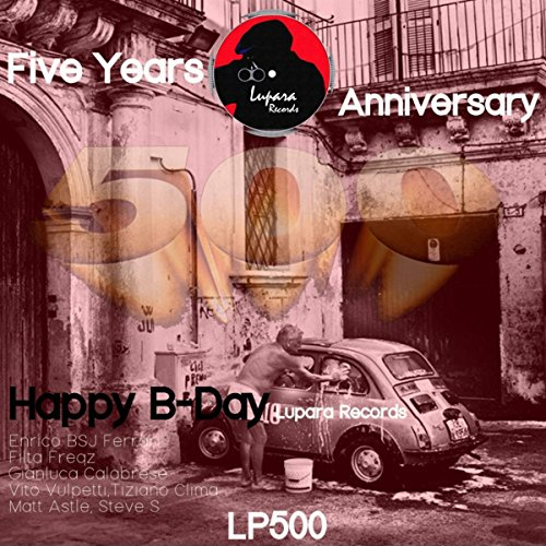 Happy B-Day Lupara Records