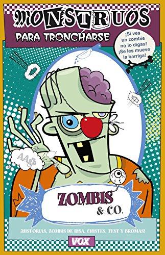 Zombis & CO (Vox - Infantil / Juvenil - Castellano - A Partir De 5/6 Años - Libros Creativos) por Myriam Sayalero González