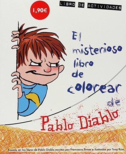 El misterioso libro de colorear de Pablo Diablo por Sally Byford