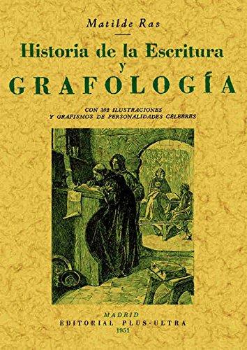 Historia de la escritura y grafología por Matilde Ras