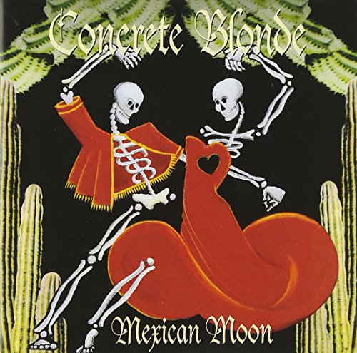 Concrete Blonde: Mexican Moon (Audio CD)