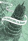 La Passe-miroir  - La Mémoire de Babel par Dabos