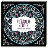 Malprodukte für Erwachsene: Mandala-Zauber: Fantastisches zum Ausmalen