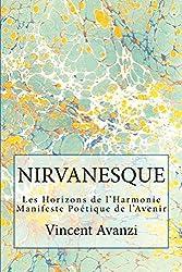 NIRVANESQUE: Les Horizons de l'Harmonie (Manifeste Poétique de l'Avenir)