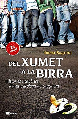 Del xumet a la birra (Catalan Edition) por Imma Sagrera i Depares