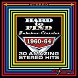 #9: Hard To Find Jukebox Classics 1960-64: 30 Amazing Stereo Hits