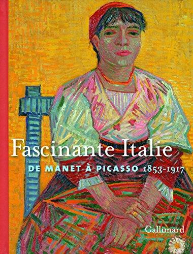 Fascinante Italie: De Manet à Picasso (1853-1917)