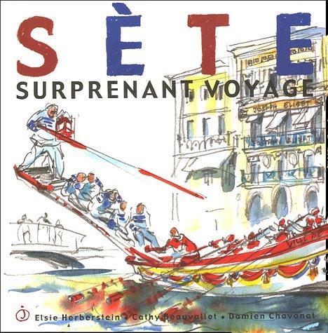 Sète : Surprenant voyage
