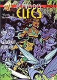Le Pays des elfes - Elfquest, tome 30 : Le Départ d'un ami