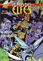 Le Pays des elfes - Le Départ d'un ami de Wendy Pini
