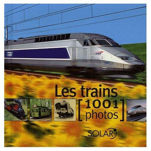 Les Trains 1001 Photos