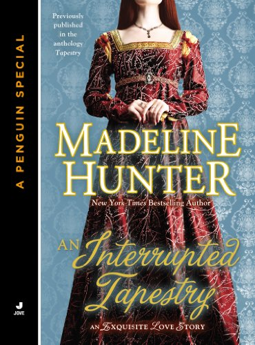 An Interrupted Tapestry (.) (English Edition) por Madeline Hunter