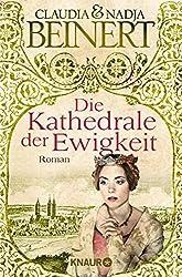 Die Kathedrale der Ewigkeit: Roman