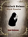 Sherlock Holmes Word Puzzles: Test Your Knowledge and Match Your Wits