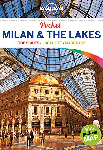 Lonely Planet Pocket Milan & the Lakes (Travel Guide)