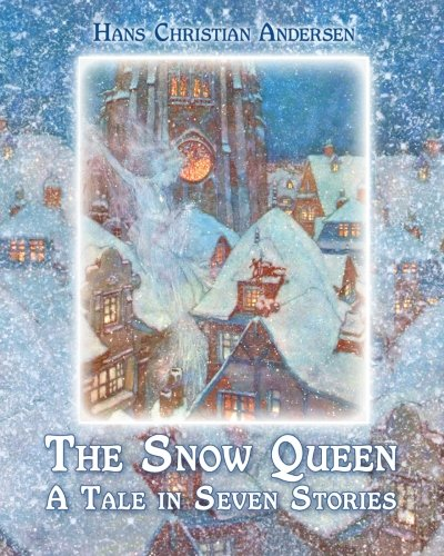 The snow queen : a tale in seven stories