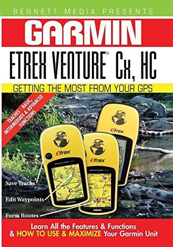 Garmin Getting the Most From Your GPS: Etrex Venture Cx, HC by James Marsh Cx Gps