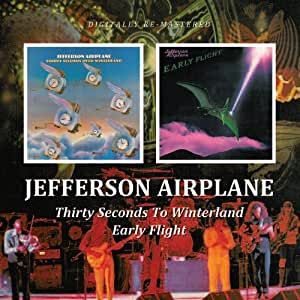 Early Flight. Thirty Seconds Over Winterland (2 albums sur 1 seul CD)