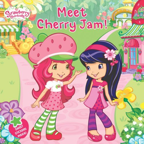 Meet Cherry Jam! (Strawberry Shortcake (8x8)) by Amy Ackelsberg (14-Jun-2012) - Und Strawberry Jam Cherry Shortcake