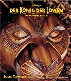 Der König der Löwen. Das Broadway-Musical