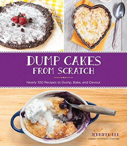Lee, J: Dump Cakes from Scratch