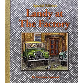 Landy at the Factory (Landy and Friends, Band 7)