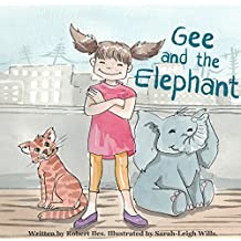 Gee and the Elephant