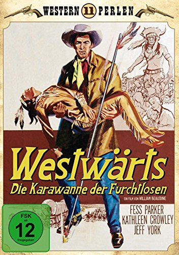 Die Karawane der Furchtlosen - Western Perlen 11  (Digitally Remastered)