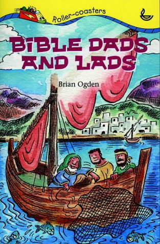 Bible Dads and Lads par Brian Ogden