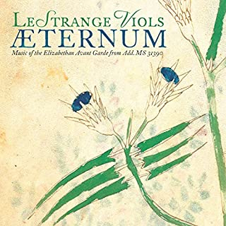 Aeternum / Music of the Elizabethan