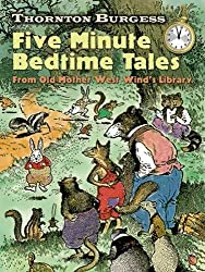 Thornton Burgess Five-Minute Bedtime Tales: From Old Mother West Wind's Library (Dover Children's Classics) by Thornton W Burgess (2011-10-24)