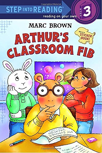 Arthur's Classroom Fib [With Stickers] (Step into Reading, Step 3)