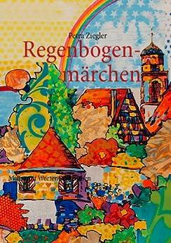 Regenbogenmärchen: Malen mit Worten und Farben