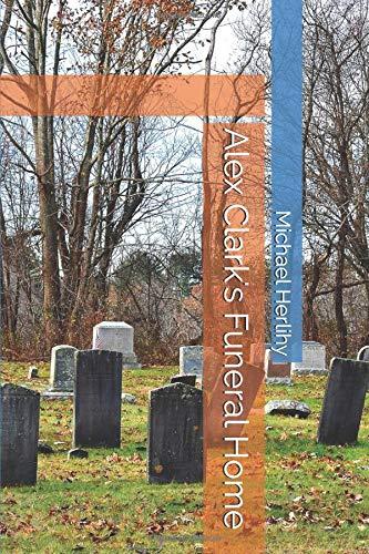 Alex Clark's Funeral Home (Funeral Clark)