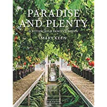 Paradise and Plenty: A Rothschild Family Garden
