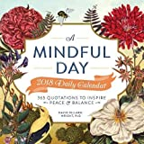 A Mindful Day 2018 Daily Calendar: 365 Quotes to Inspire Positive Energy (Calendars 2018)