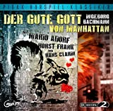 Der gute Gott von Manhattan / Preisgekröntes Hörspiel von Ingeborg Bachmann mit Mario Adorf, Horst Frank und Hans Clar