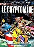 Les Naufragés du Temps, tome 10 - Le Cryptomère