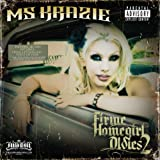 Firme Homegirl Oldies 2 by Ms. Krazie (2010-08-03)