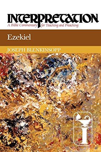 Ezekiel: Interpretation: A Bible Commentary for Teaching and Preaching