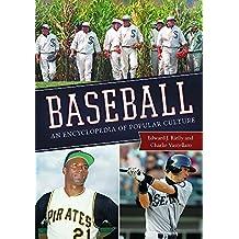Baseball: An Encyclopedia of Popular Culture, 2nd Edition